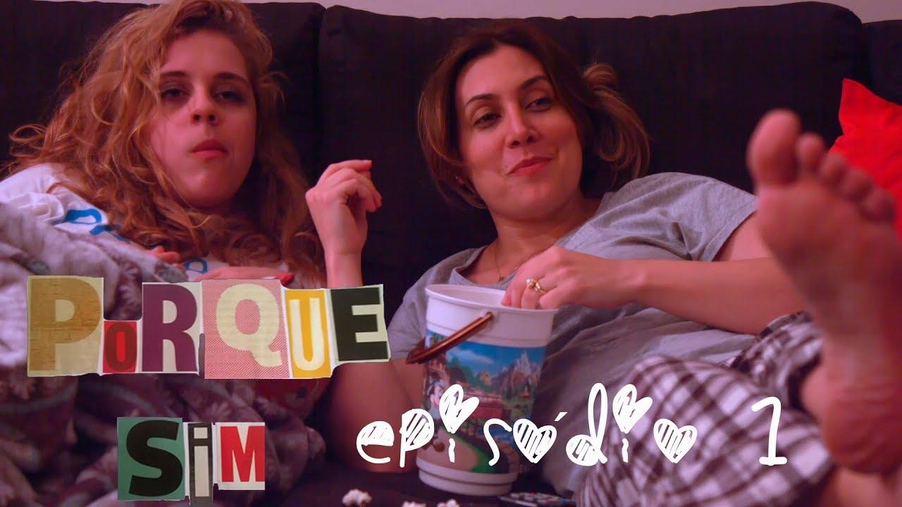 """Porque Sim – Episódio 01: """"Ficar ou sair?"""""""