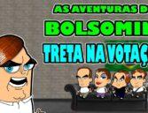 BOLSOMINI – TRETA NA VOTAÇÃO! (com Agustinzinho Fernandez)